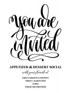 You Are Invited - Appetizer and Dessert Social