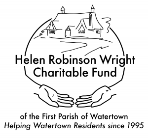 line drawing of church with pair of embracing hands, text Helen Robinson Wright Charitable Fund of the First Parish of Watertown. Helping Watertown residents since 1995